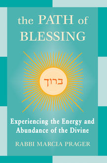 The Path of Blessing, Rabbi Marcia Prager