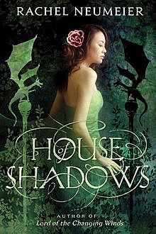 House of Shadows, Rachel Neumeier