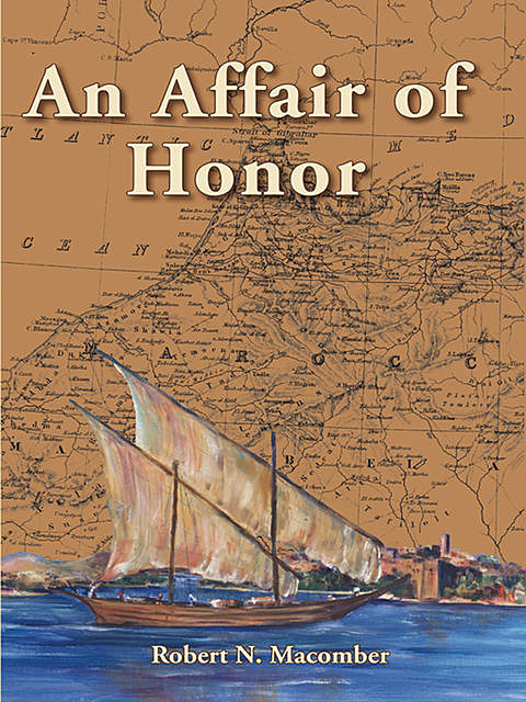 An Affair of Honor, Robert N.Macomber