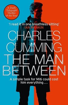 The Man Between, Charles Cumming