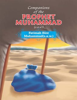 Companions of the Prophet Muhammad(s.a.w.) Fatimah Bint Muhammad(s.a.w.), Portrait Publishing