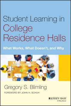Student Learning in College Residence Halls, Gregory S. Blimling