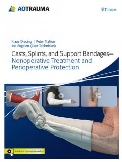 Casts, Splints, and Support Bandages, Klaus Dresing, Peter G Trafton
