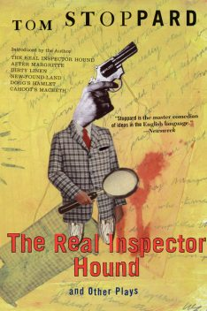 The Real Inspector Hound and Other Plays, Tom Stoppard