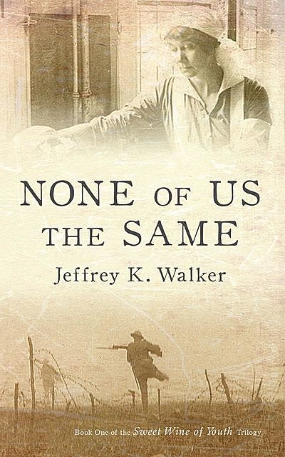 None of Us the Same, Jeffrey Walker