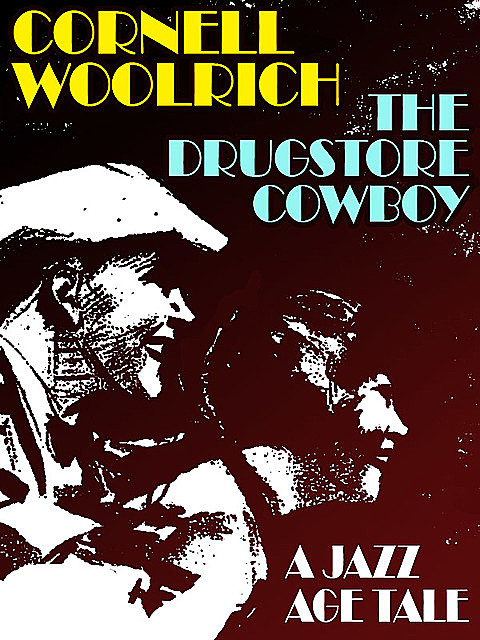 The Drugstore Cowboy, Cornell Woolrich