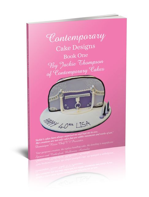 Contemporary Cake Designs Book One, Jackie Thompson
