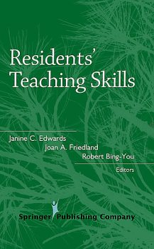 Residents' Teaching Skills, Edward, Robert, Joan, Bing-You, Friedland, Janine