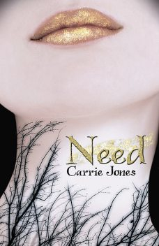 Need, Carrie Jones