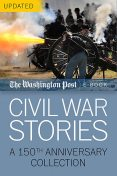 Civil War Stories, The Washington Post