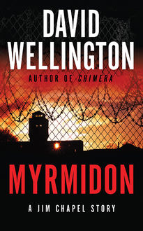 Myrmidon, David Wellington