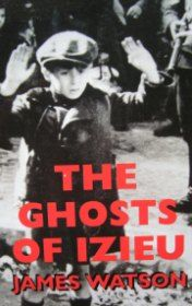 The Ghosts of Izieu, James Watson
