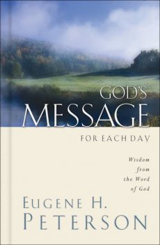 God's Message for Each Day, Eugene H. Peterson