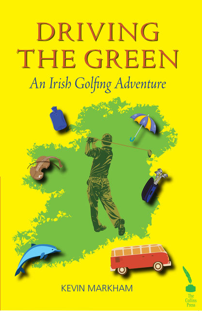 Driving The Green, Kevin Markham