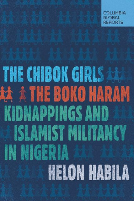 The Chibok Girls, Helon Habila