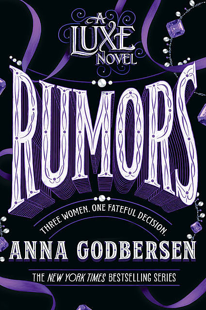 luxe 02  u2013 rumors by anna godbersen read online on bookmate