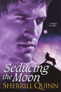 Seducing the Moon, Sherrill Quinn