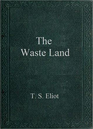 The Waste Land, T.S.Eliot