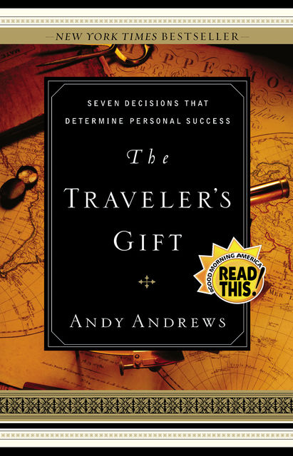The Traveler's Gift, Andy Andrews