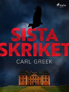 Sista skriket, Carl Greek