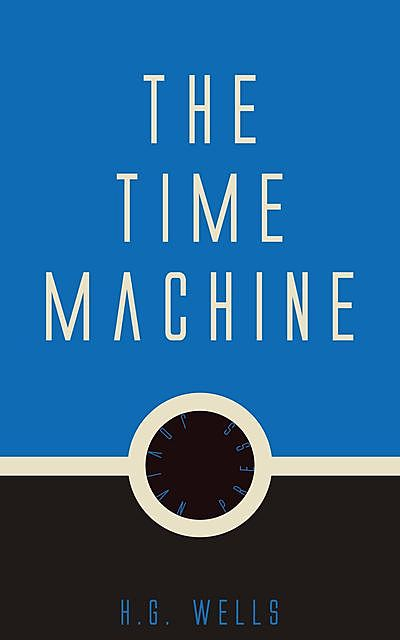 The Time Machine By Herbert George Wells, Cbook