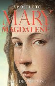 Apostle to Mary Magdalene, Julie de Vere Hunt