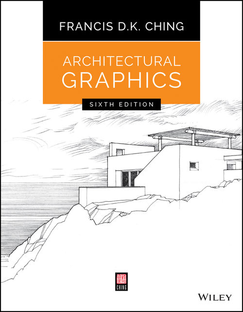 Architectural Graphics, Francis D.K.Ching