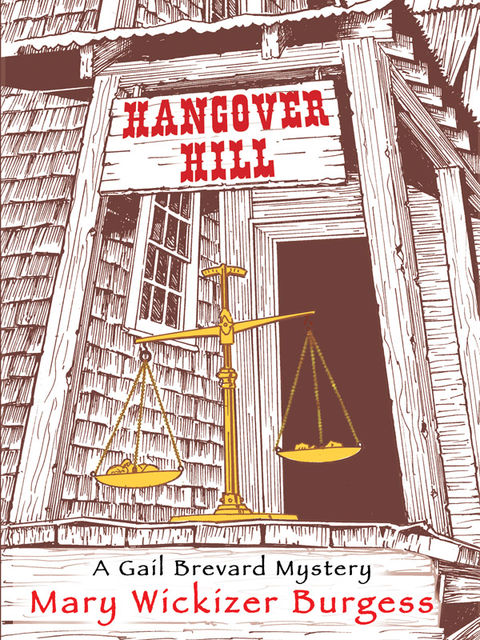 Hangover Hill, Mary Wickizer Burgess