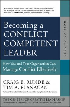 Becoming a Conflict Competent Leader, Craig E.Runde, Tim A.Flanagan