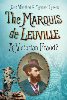 The Marquis de Leuville, Dick Weindling, Marianne Colloms