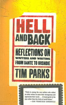 Hell and Back, Tim Parks