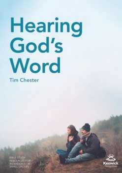 Hearing God's Word, Tim Chester
