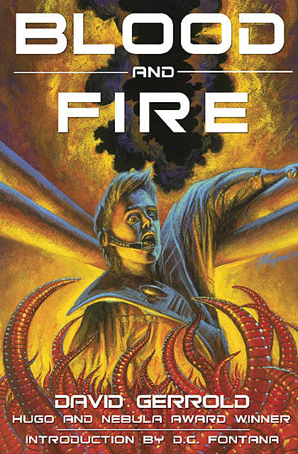 Blood and Fire, David Gerrold