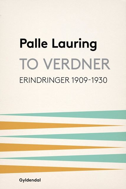 To verdner, Palle Lauring