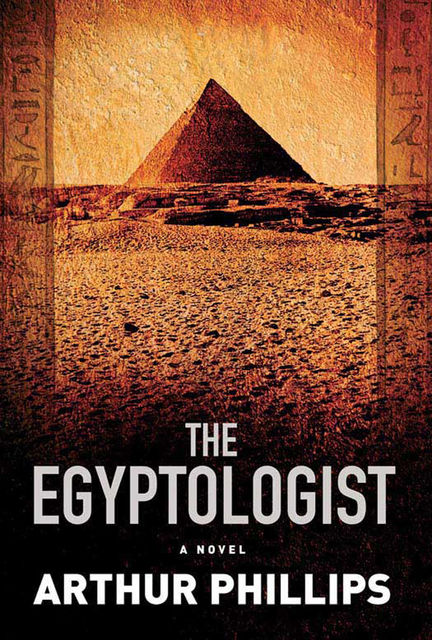 The Egyptologist, Arthur Phillips