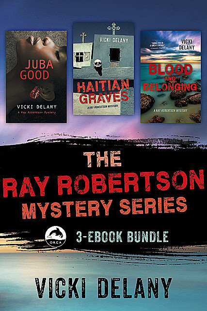 The Ray Robertson Series Ebook Bundle, Vicki Delany