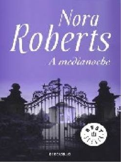 A Medianoche, Nora Roberts