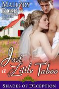 Just a Little Taboo (Shades of Deception, Book 2), Mallory Rush