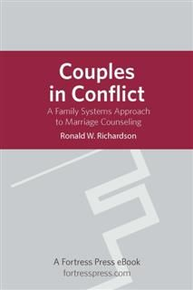 Couples in Conflict, Ronald W.Richardson