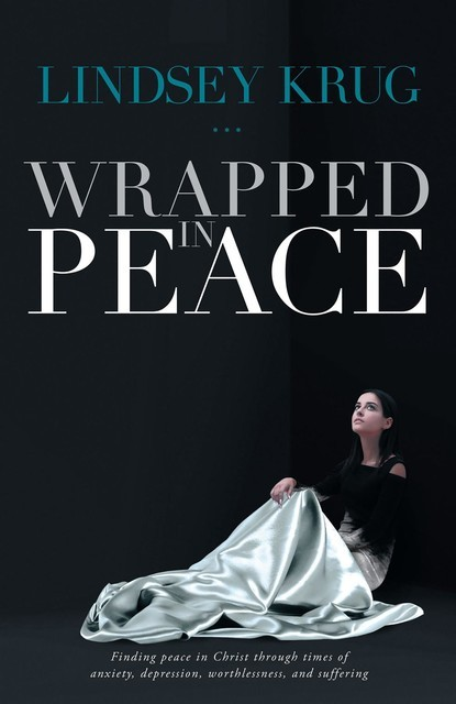 Wrapped in Peace, Lindsey Krug