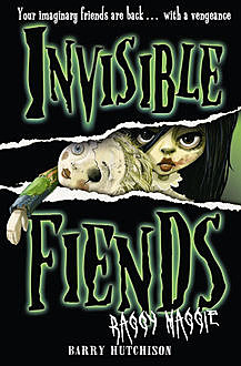 Raggy Maggie (Invisible Fiends, Book 2), Barry Hutchison