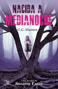 Nacida a medianoche, C.C.Hunter