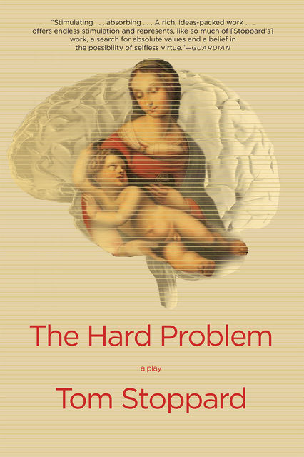 The Hard Problem, Tom Stoppard