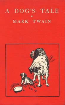 A Dog's Tale, Mark Twain