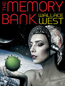 The Memory Bank, Wallace West