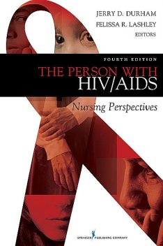 The Person with HIV/AIDS, amp, Patricia Benner, Christine Tanner, Catherine A. Chesla