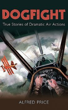 Dogfight, Alfred Price