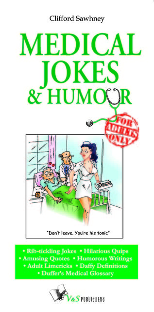 Medical Jokes & Humour, Clifford Sawhney