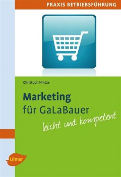 Marketing für GaLaBauer, Christoph Hintze