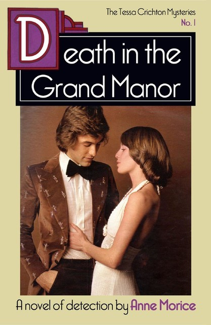 Death in the Grand Manor, Anne Morice